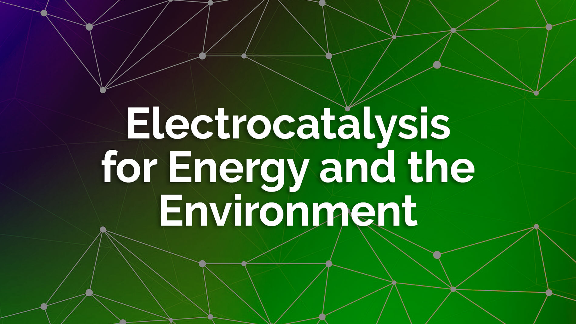 Electrocatalysis Energy Environment