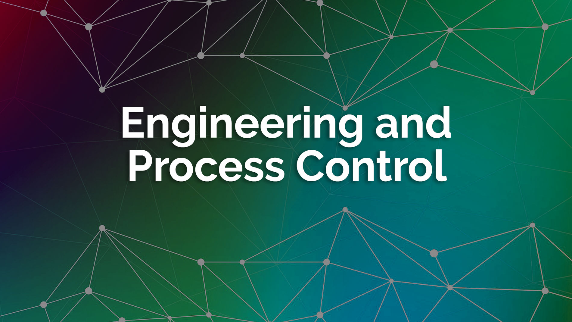Engineering Process Control