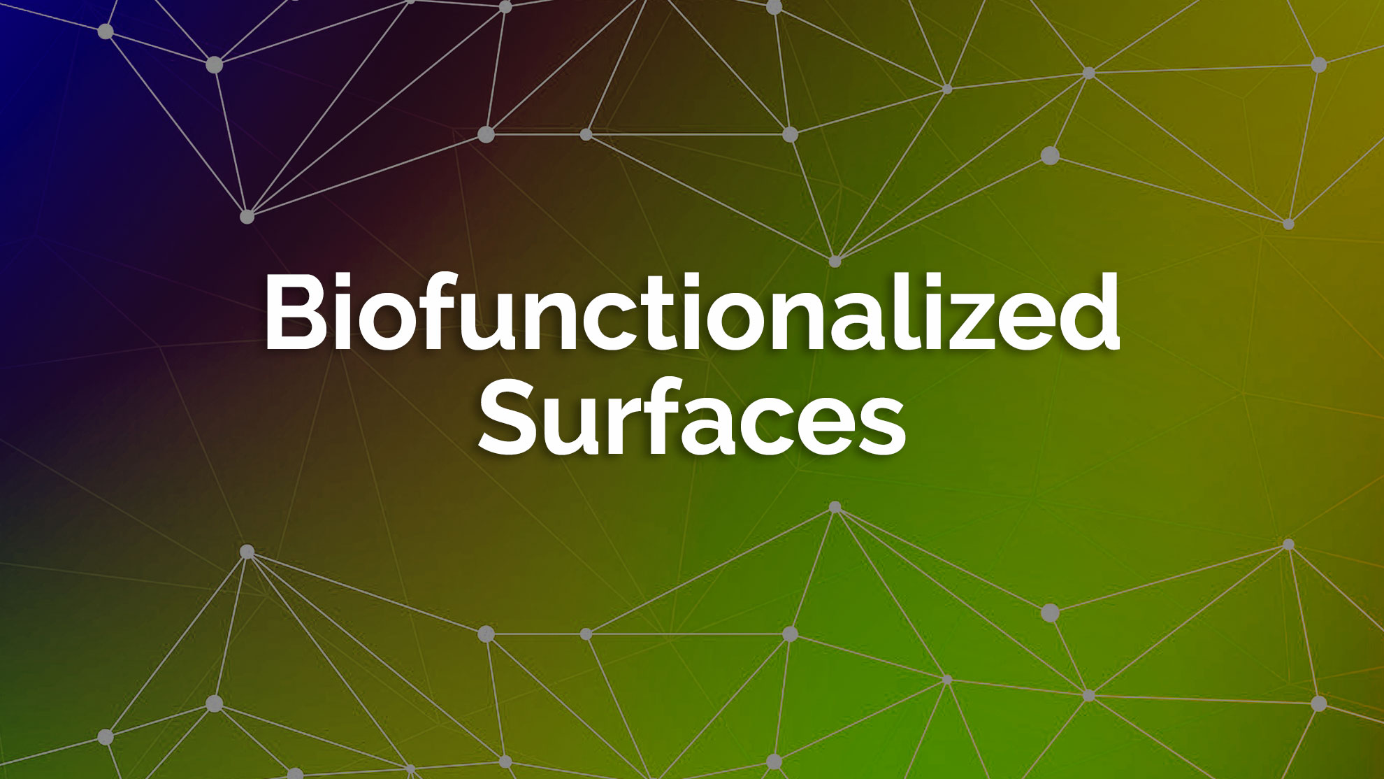 Biofunctionalized Surfaces